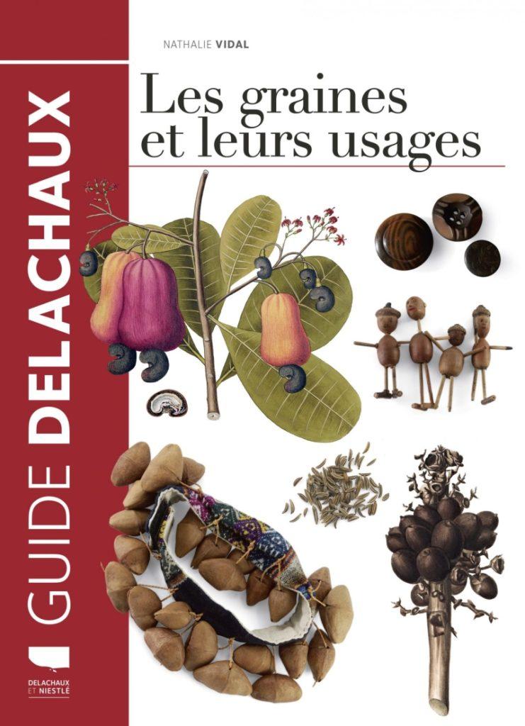 Livre Les graines et leurs usages par Nathalie Vidal